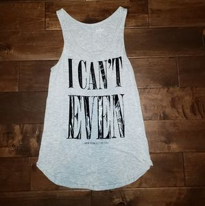 I Can't Even New York & Co Tank Top